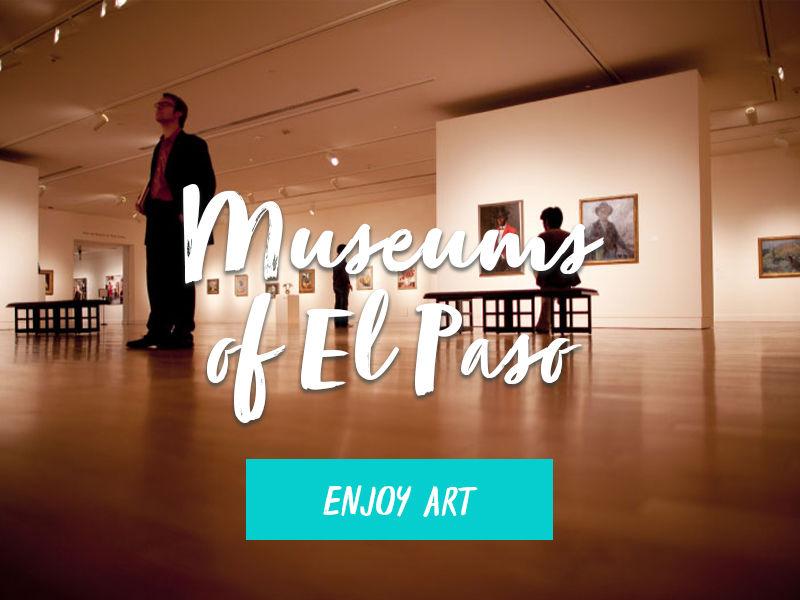 Museums of El Paso